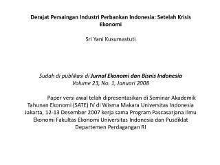 Derajat Persaingan Industri Perbankan Indonesia: Setelah Krisis Ekonomi