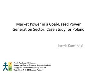 Market Power in a Coal-Based Power Generation Sector: Case Study for Poland