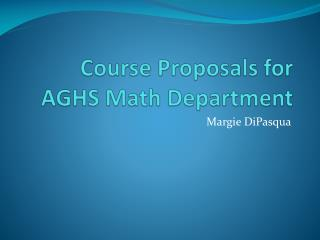 Course Proposals for AGHS Math Department