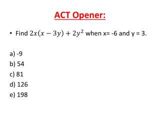 ACT Opener:
