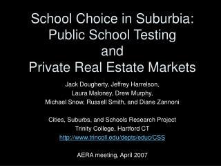 School Choice in Suburbia: