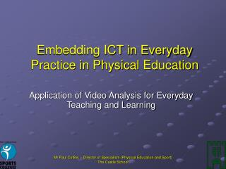 Embedding ICT in Everyday Practice in Physical Education