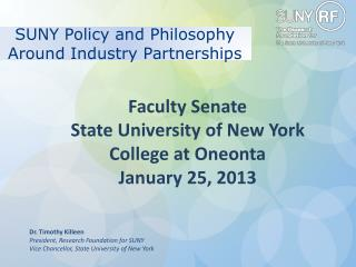 SUNY Policy and Philosophy Around Industry Partnerships