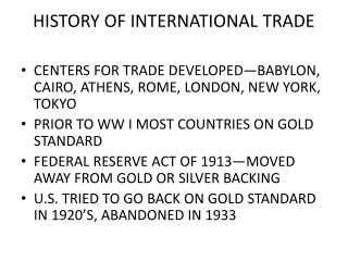 HISTORY OF INTERNATIONAL TRADE