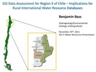 GIS Data Assessment for Region II of Chile � Implications for