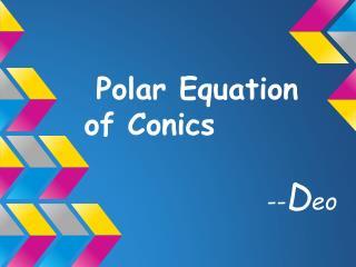 Polar Equation of Conics
