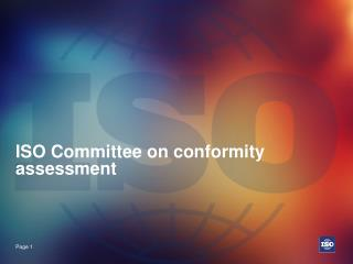 ISO Committee on conformity assessment