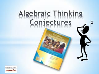 Algebraic Thinking Conjectures