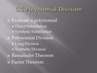 5.5 Polynomial Division