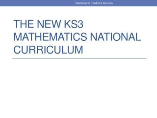The  new KS3 MATHEMATICS  National  Curriculum