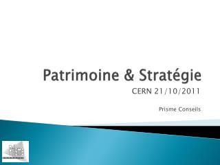 Patrimoine & Stratégie