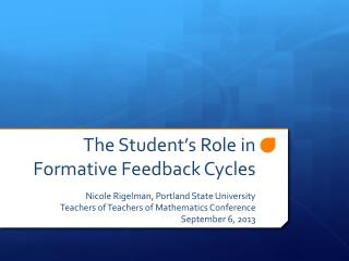 The Student's Role in Formative Feedback Cycles