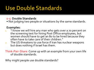 Use Double Standards