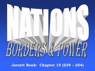 Jarrett Book:  Chapter 15 (239 – 254)