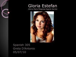 Gloria Estefan (Gloria María Milagrosa Fajardo García)