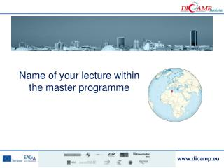 Name of your lecture within the master  programme
