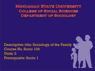 Mindanao State University College of Social Sciences Department of Sociology