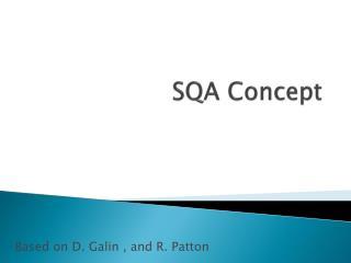 SQA Concept