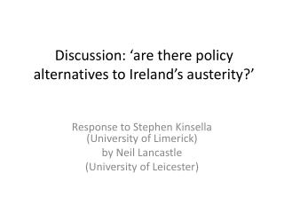 Discussion: 'are there policy alternatives to Ireland's austerity?'