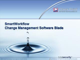 SmartWorkflow Change Management Software Blade