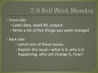 7/8 Bell Work Monday
