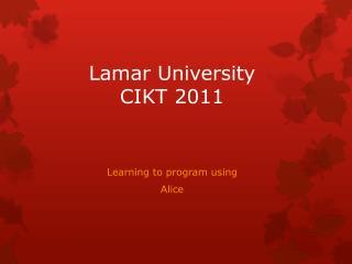 Lamar University  CIKT 2011