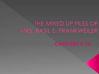 THE MIXED UP FILES OF      MRS. BASIL E. FRANKWEILER