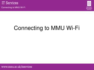 Connecting to MMU  Wi-Fi