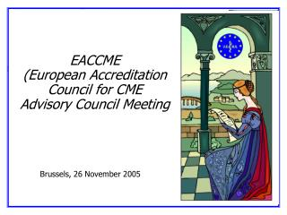 EACCME European Accreditation Council for CME Advisory Council Meeting