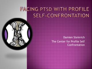 Facing  ptsd  with profile self-confrontation