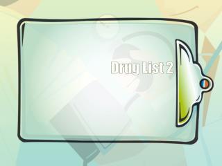 Drug List 2