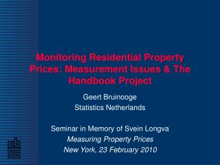 Monitoring Residential Property Prices: Measurement Issues  The  Handbook Project