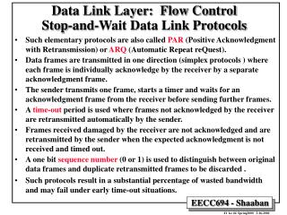 Data Link Layer:  Flow Control Stop-and-Wait Data Link Protocols