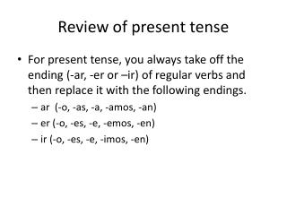 Review of present tense