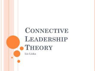 Connective Leadership Theory