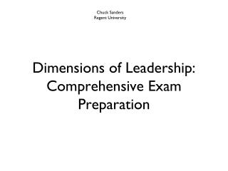 Dimensions of Leadership: Comprehensive Exam Preparation