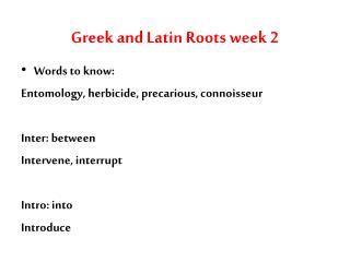 Greek and Latin Roots week 2