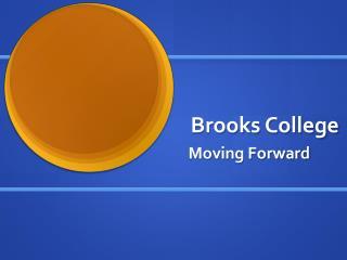 Brooks College