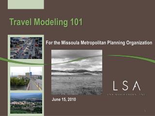 Travel Modeling 101