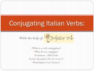 Conjugating Italian Verbs: