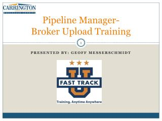 Pipeline Manager- Broker Upload Training