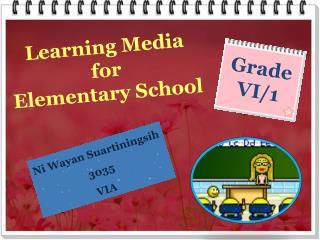 Learning Media  for  Elementary School