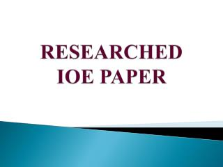 RESEARCHED  IOE PAPER