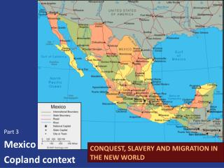 CONQUEST, SLAVERY AND MIGRATION IN THE NEW WORLD