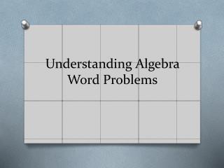 Understanding Algebra Word Problems