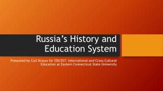 Russia's History and Education System