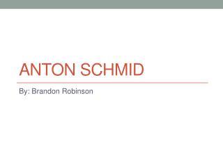 Anton Schmid