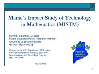 Maine s Impact Study of Technology in Mathematics MISTM