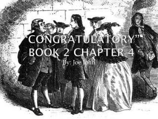 """Congratulatory"" Book 2 Chapter 4"