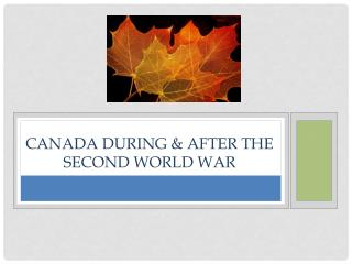 Canada During & After the second world war